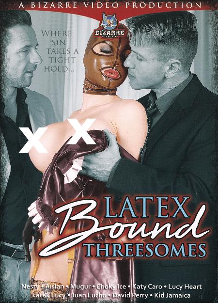 Latex Bound Threesomes - Bizarre Video
