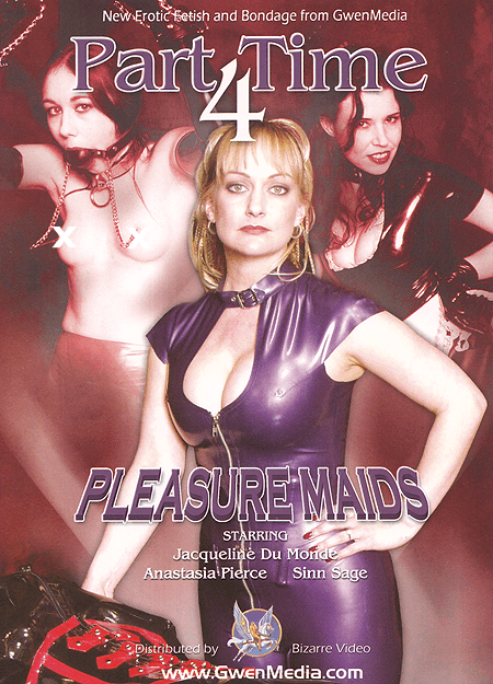 Part Time 4: Pleasure Maids