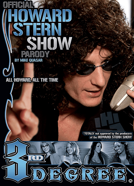 Howard Stern Parody - 3rd Degree