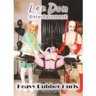 Heavy rubber girls - Lez Dom Entertainment - Klinik pornofilm