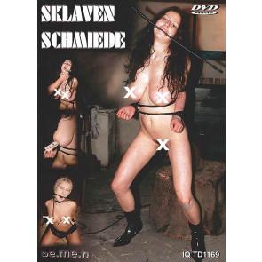 Sklaven Schmiede