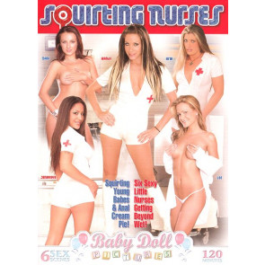 Squirting Nurses - Baby Doll Pictures - DVD sexfilm