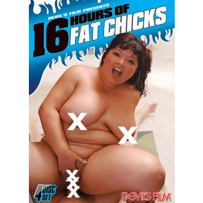 16 Hours Of Fat Chicks