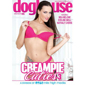 Creampie Cuties #3 - Doghouse - DVD videofilm