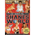 Shanes World
