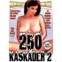 250 Kaskader #2